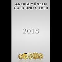 Anlagemünzen Gold und Silber: Ausgabe 2018