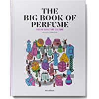The Big Book of Perfume - For an olfactory culture