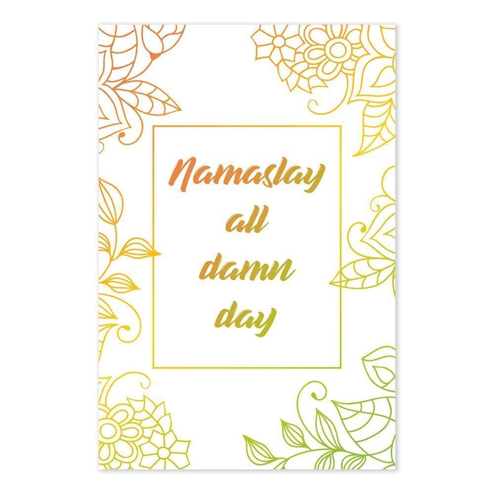 Amazon.com: Funny Yoga Poster - Namaslay All Damn Day ...
