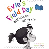 Evie's Field Day: More than One Way to Win