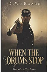 When The Drums Stop Paperback