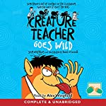 Creature Teacher Goes Wild | Sam Watkins