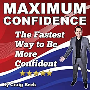 Maximum Confidence Audiobook