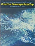 Creative Seascrape Painting, Edward Betts, 0823011135