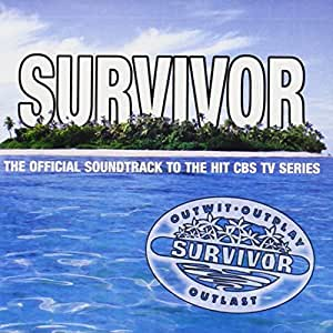 Survivor: The Official Soundtrack to the Hit CBS TV Series