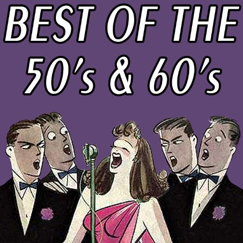 Best Of The 50's & 60's -