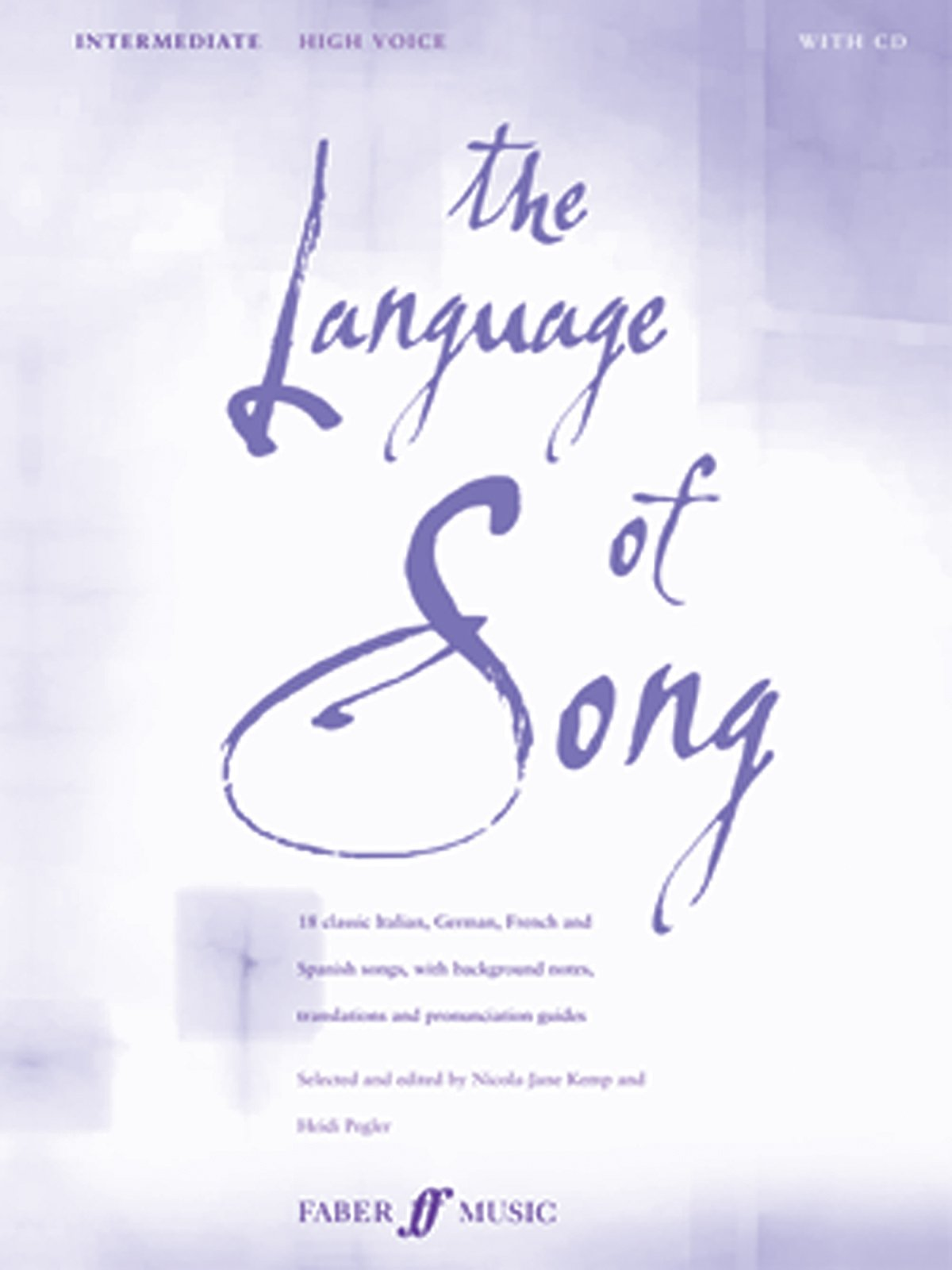 The Language of Song -- Intermediate: High Voice, Book & CD (Faber Edition)