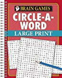 Brain Games® Circle-a-Word – Large Print