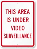 "SmartSign ""This Area Is Under Video Surveillance"" Sign 