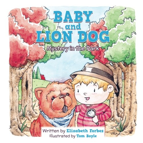 Read Online Baby and Lion Dog: Mystery in the Park Text fb2 book