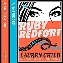 Take Your Last Breath: Ruby Redfort, Book 2 Audiobook by Lauren Child Narrated by Rachael Stirling