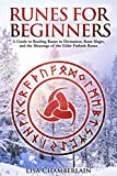#9: Runes for Beginners: A Guide to Reading Runes in Divination, Rune Magic, and the Meaning of the Elder Futhark Runes