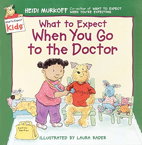 Download What to Expect When You Go to the Doctor (What to Expect Kids) PDF