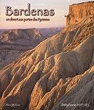 Bardenas : Un désert aux portes des Pyrénées