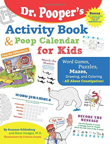 Download Dr. Pooper's Activity Book and Poop Calendar for Kids: Mazes, Puzzles, Word Games, Drawing, Coloring, and More - All About Constipation ebook