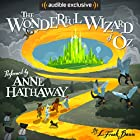 The Wonderful Wizard of Oz Hörbuch von L. Frank Baum Gesprochen von: Anne Hathaway