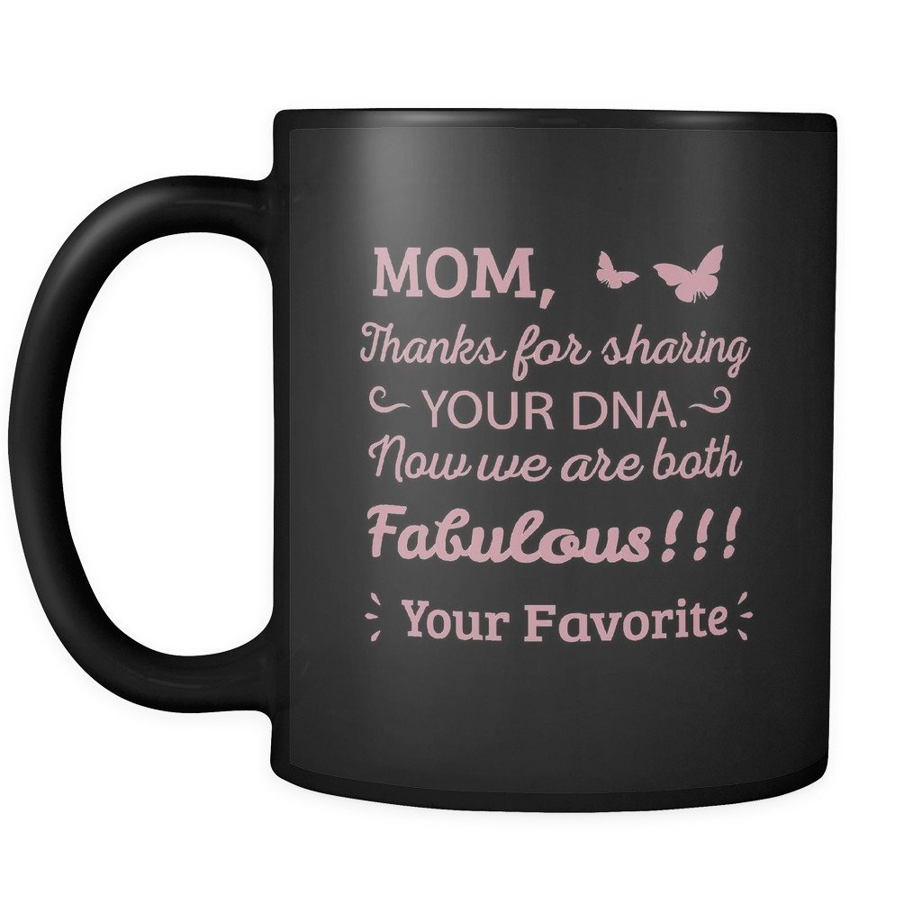 Amazon Mom Thanks For Sharing Your Dna Now We Are Both
