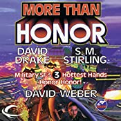 More Than Honor: Worlds of Honor #1 | David Weber, David Drake, S. M. Stirling