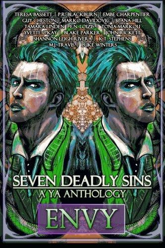 Seven Deadly Sins: A YA Anthology (Envy) (Volume 3)