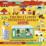 The No. 1 Ladies' Detective Agency 2: The Maid & Tears of the Giraffe (Dramatised) | Alexander McCall Smith