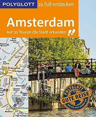6b0b44fba6713a POLYGLOTT Reiseführer Amsterdam zu Fuß entdecken  9783846403624   Amazon.com  Books