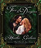 There Be Dragons, Heather Graham, 1605420719