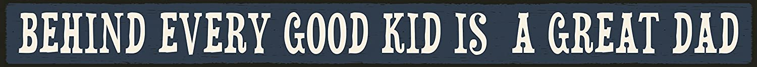 My Word! Behind Every Great Kid Dad 1.5 x 16, Blue with Cream Lettering
