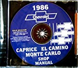 FULLY ILLUSTRATED 1986 MONTE CARLO, CAPRICE & EL CAMINO FACTORY REPAIR SHOP & SERVICE MANUAL CD Includes all Chassis and Body Repair