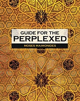 guide for the perplexed moses maimonides 9781619492387 amazon com rh amazon com a guide for the perplexed book The Guide House