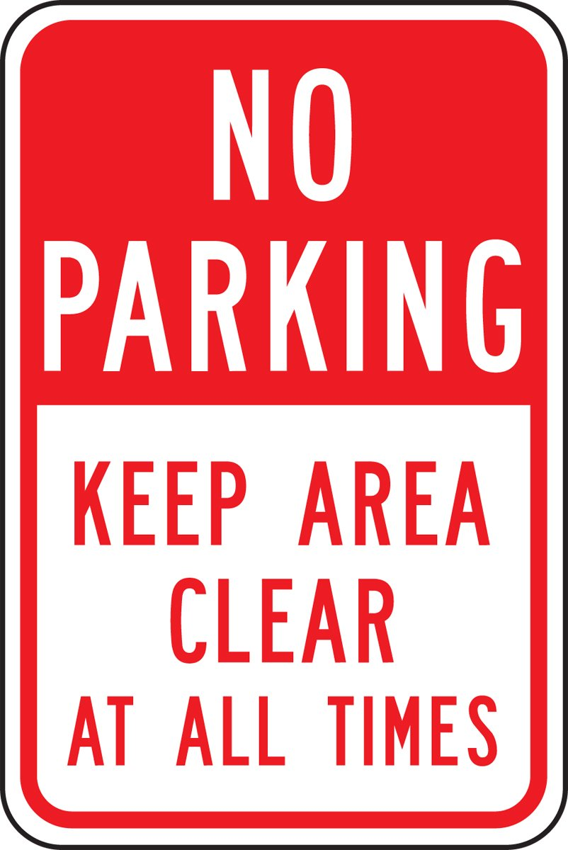 Accuform FRP168RA Engineer-Grade Reflective Aluminum Parking Sign, Legend''NO PARKING KEEP AREA CLEAR AT ALL TIMES'', 18'' Length x 12'' Width x 0.080'' Thickness, Red on White