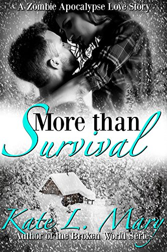 More than Survival (A Zombie Apocalypse Love Story Book - Twisted Survival Book