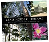 Glass House of Dreams
