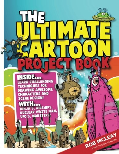 Amazon.com: The Ultimate Cartoon Project Book: Creative Projects ...