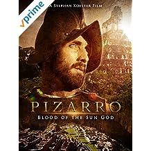 Pizarro: The Blood Of The Sun-God