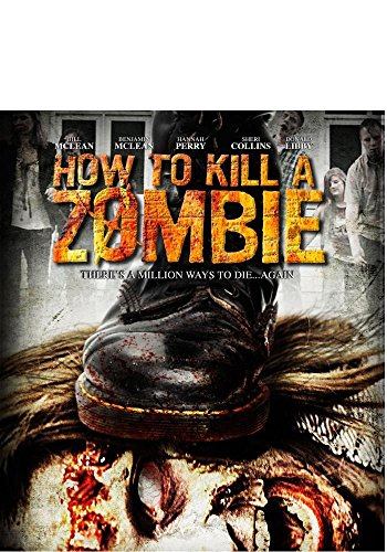 How to Kill a Zombie [Blu-ray]