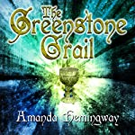 The Greenstone Grail: The Sangreal Trilogy, Book 1 | Amanda Hemingway
