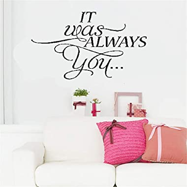 Ziues Wall Decal Sticker Art Mural Home Decor Quote It was Always You for Bedroom Living Room