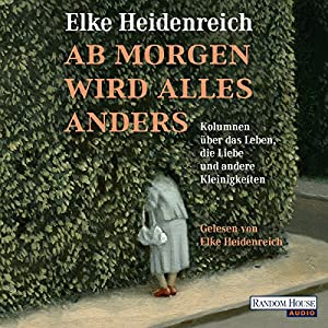 Ab morgen wird alles anders Hörbuch