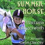 Summer Horse | Barbara Morgenroth
