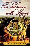 To Dance with Kings: A Novel Livre Pdf/ePub eBook