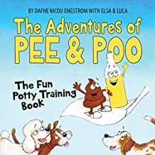 The Adventures of Pee and Poo: The Fun Potty Training Book (Picture book for kids)