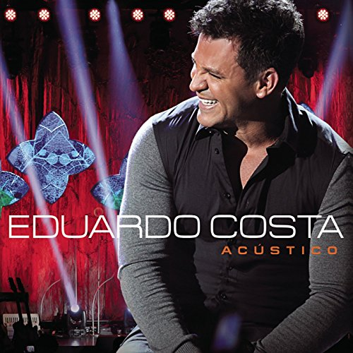 Stream or buy for $7.99 · Eduardo Costa Acústico