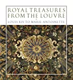 Royal Treasures from the Louvre, Marc Bascou and Michele Bimbenet-Privat, 3791352733