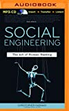 Social Engineering: The Art of Human Hacking