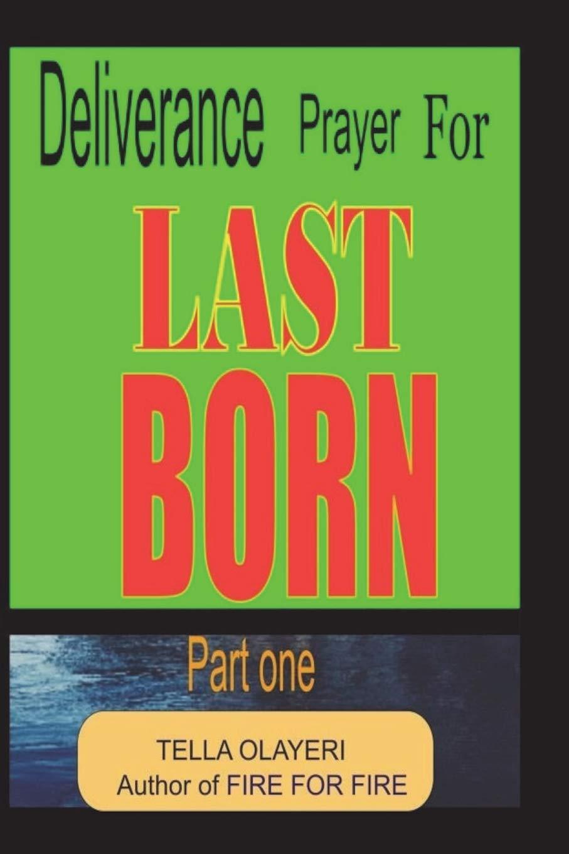 Download Deliverance Prayer For LAST BORN (Volume 1) PDF