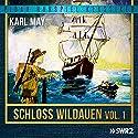 Schloss Wildauen Vol. 1 Hörspiel von Karl May Gesprochen von: Wolf Martienzen, Matthias Ponnier, Susanne Uhlen, Hans Timerding, Wolfgang Reinsch