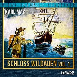 Schloss Wildauen Vol. 1 Hörspiel
