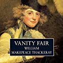 Vanity Fair [AudioGo] Audiobook by William Makepeace Thackeray Narrated by John Castle