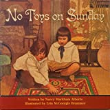 img - for No Toys on Sunday book / textbook / text book