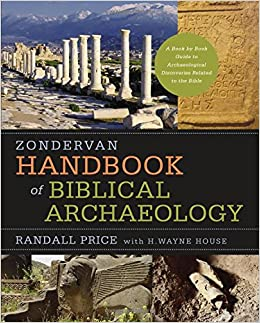 Zondervan handbook of biblical archaeology a book by book guide zondervan handbook of biblical archaeology a book by book guide to archaeological discoveries related to the bible j randall price h wayne house fandeluxe Image collections